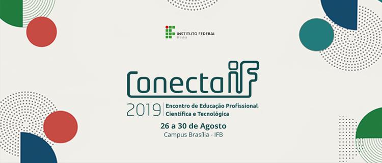 O site do ConectaIF 2019 está no ar. Confira!