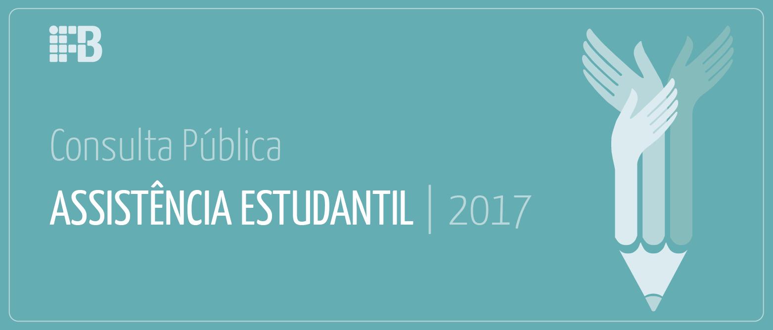 Participe das Consultas Públicas da Assistência Estudantil dos campi