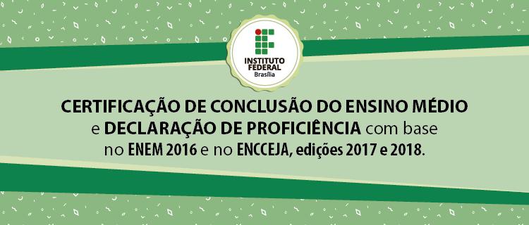 Certificação do Ensino Médio e declaração de proficiência pelo ENEM e pelo ENCCEJA