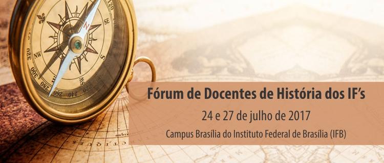 Inscrições abertas para o I Fórum de Docentes de História dos IF's