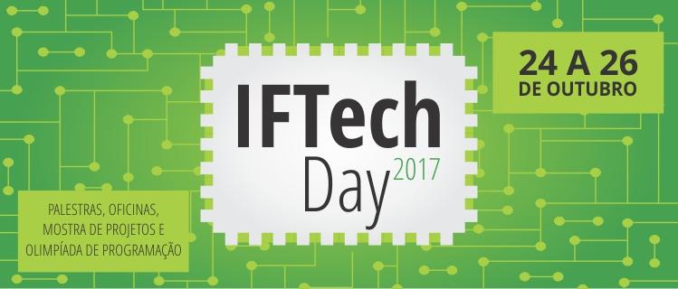IFTechDay acontece no Campus Brasília de 24 a 26 de outubro