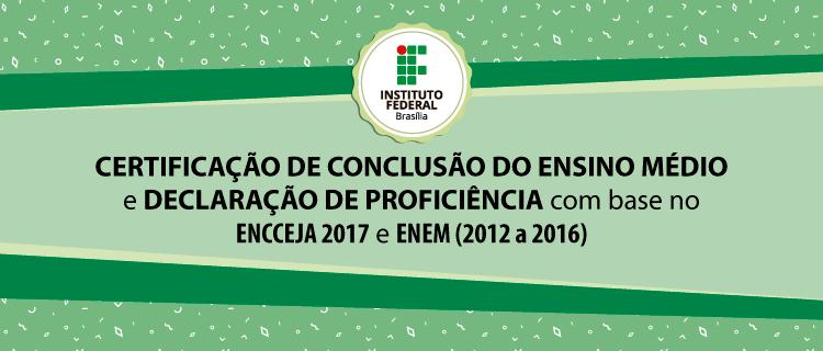 Edital para certificação do Ensino Médio e declaração de proficiência pelo ENEM e pelo ENCCEJA