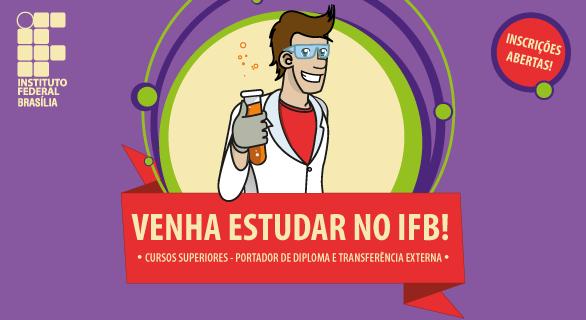IFB lança edital de transferência externa e portador de diploma em cursos superiores
