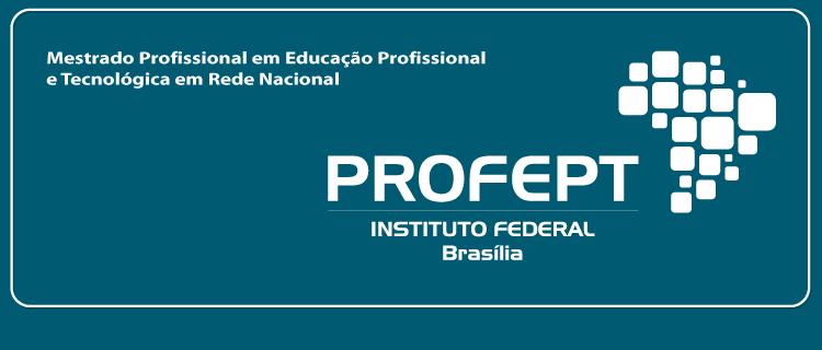 IFB oferece Mestrado Profissional em Educação Profissional e Tecnológica
